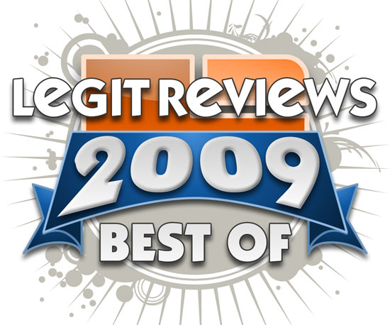 Legit Reviews Best of 2009 Awards