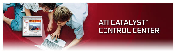 ATI Introduces Catalyst Control Center
