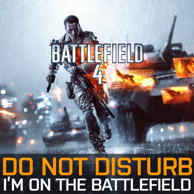 Battlefield 4 Do Not Disturb