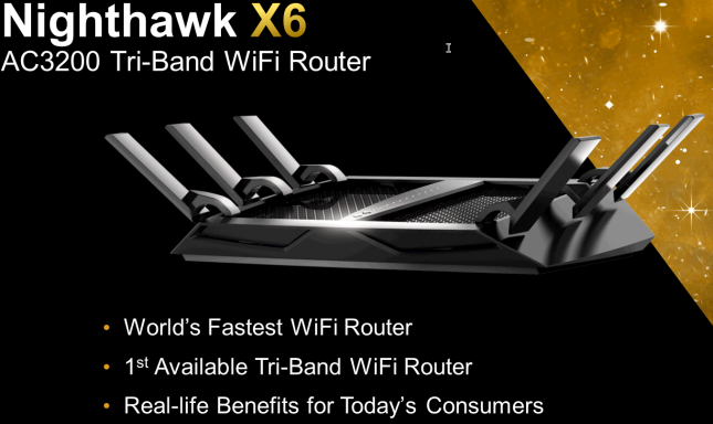 Nighthawk X6 Worlds Fastest Router