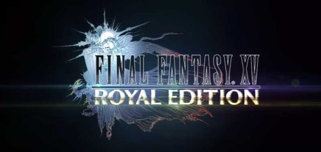Square Enix Set to Launch Final Fantasy XV: Royal Edition March 6